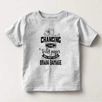 T-shirt Pour Les Tous Petits Drôle changeant la chemise de la plaisanterie   de