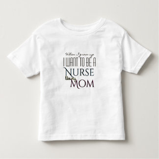 T-shirt Pour Les Tous Petits Grandissez pour être une infirmière comme la maman