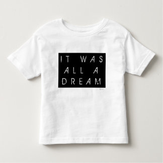 T-shirt Pour Les Tous Petits Il était tout un rêve