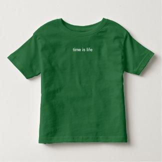 T-shirt Pour Les Tous Petits le temps est la vie