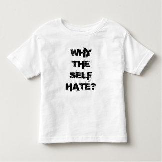 T-shirt Pour Les Tous Petits Pourquoi l'haine de soi ? Pour les enfants !