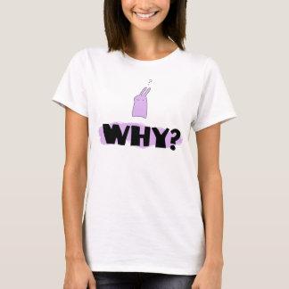 T-shirt Pourquoi ?