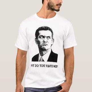 T-shirt Pourquoi me détestez-vous ?