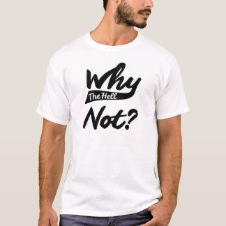 T-shirt Pourquoi pas ? - Cursive, lumière