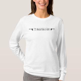 T-shirt Pousse comme une fille avec des armes à feu sur le