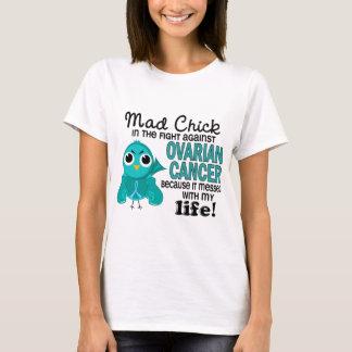 T-shirt Poussin fou 2 mon Cancer ovarien de la vie
