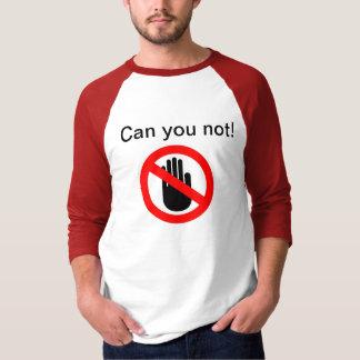 T-shirt Pouvez vous pas chemise