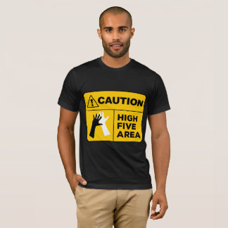 T-shirt Précaution ! Cinq secteurs élevé !