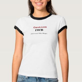 T-shirt Précaution IWB (Introvert qui les blogs)