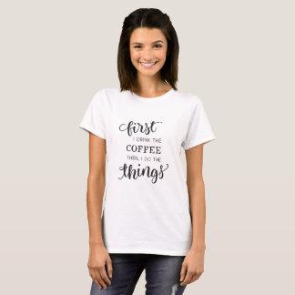T-shirt Première typographie drôle de café