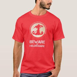 T-shirt Prenez garde de la chemise impressionnante -