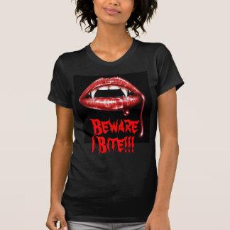 T-shirt Prenez garde de la morsure d'I ! !