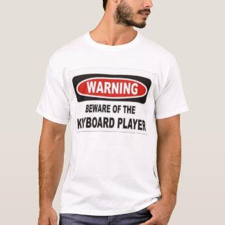 T-shirt prenez garde du joueur de clavier