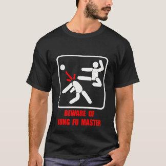 T-shirt Prenez garde du maître de Kung Fu