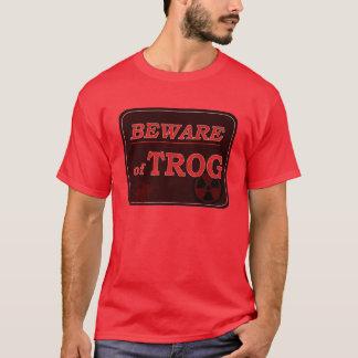 T-shirt Prenez garde du signe de Trog