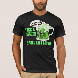 T-shirt Prenez un broc qu'il durera plus longtemps
