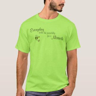 T-shirt Prises quotidiennes la possibilité pour un miracle