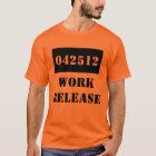 T-shirt Prison de libération de travail de cadeau de