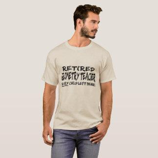 T-shirt Professeur de géométrie retraité. Chaque enfant
