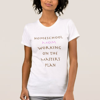 T-shirt Programme-cadre de maman/de Homeschool