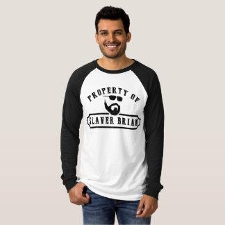 T-shirt Propriété de marchand d'esclaves Brian (longue