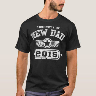 T-shirt Propriété du nouveau papa 2015