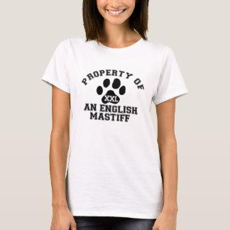 T-shirt Propriété d'un mastiff anglais
