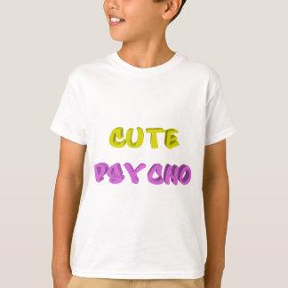 T-shirt Psychopathe mignon