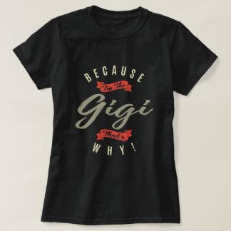T-shirt Puisque Gigi