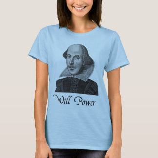 T-shirt Puissance de volonté de William Shakespeare