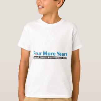 T-shirt Quatre années supplémentaires pour Obama