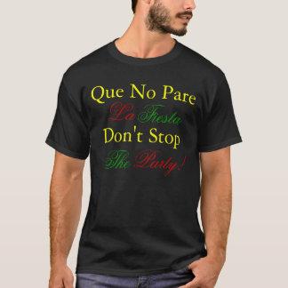 T-shirt Que aucune fiesta de La de Parre, tee - shirt