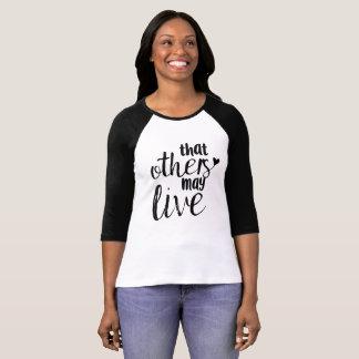 T-shirt Que d'autres peuvent vivre pièce en t de base-ball