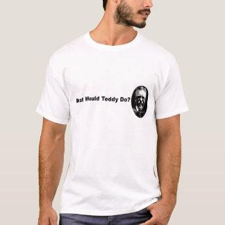 T-shirt Que le nounours ferait-il ?