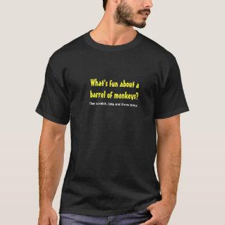 T-shirt Quel est amusement environ un baril de singes ?