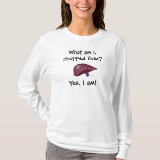 T-shirt Quel suis-je, foie coupé ? , Oui, je suis !