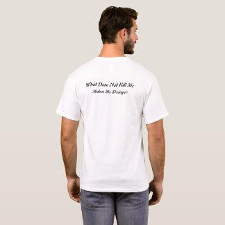 T-shirt Quelle dose ne pas me tuer me fait plus forte