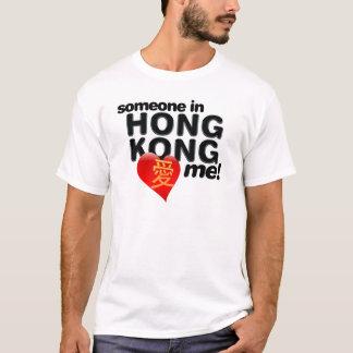 T-shirt Quelqu'un à Hong Kong m'aime !