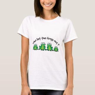 T-shirt Qui a laissé les grenouilles ?