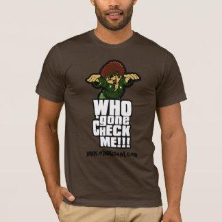 T-shirt Qui allé vérifiez-moi ! vertical
