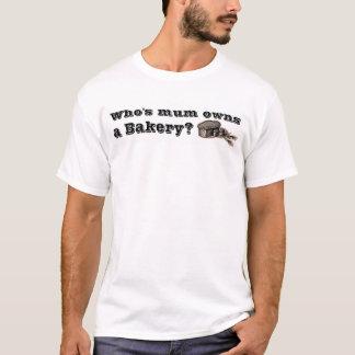 T-shirt Qui est la maman possède une boulangerie