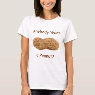 T-shirt Quiconque veulent une arachide ? Arachide géante