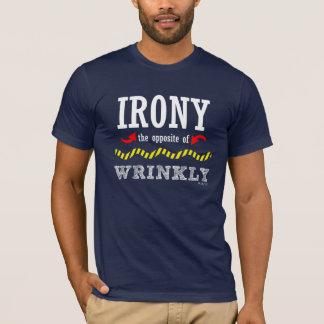 T-shirt QuipTees : Ironie, l'opposé de ridé