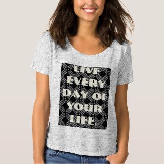 T-shirt Quotidien vivant de votre vie