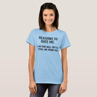 T-shirt Raisons jusqu'à présent je : 1. Personne