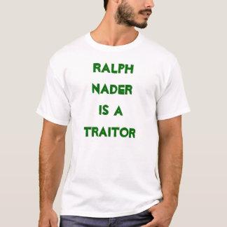 T-shirt Ralph Nader est un traître