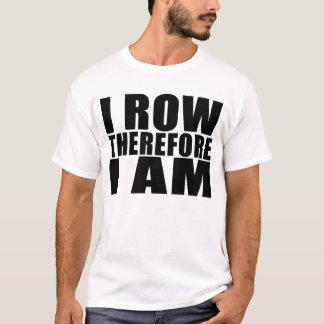 T-shirt Rameurs drôles d'équipage : Je me rame par