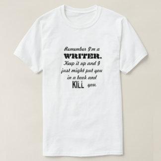 T-shirt Rappelez-vous que je suis une chemise d'auteur