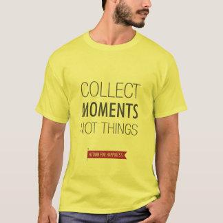 T-shirt Rassemblez les choses de moments pas