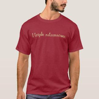 T-shirt ratamacue triple